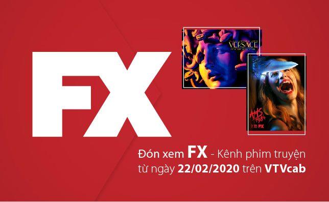 Thưởng thức series phim đình đám với kênh FX